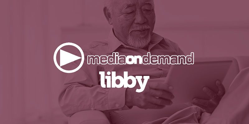 Media on Demand & Libby