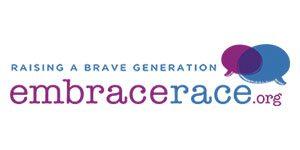 Raising a brave generation: embracerace.org