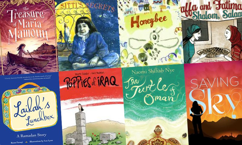 Book covers for The Treasure of Maria Mamoun by Chalfoun, Michelle, Sittings Secrets by Naomi Shihab Nye, Honeybee by Naomi Shihab Nye, Yaffa and Fatima Shalom Salaam by Fawzia Gilani-Williams, Lailah's Lunchbox by Reem Faruqi, Poppies of Iraq by Brigitte Findakly, The Turtle of Oman by Naomi Shihab Nye, Saving Sky by Diane Stanley