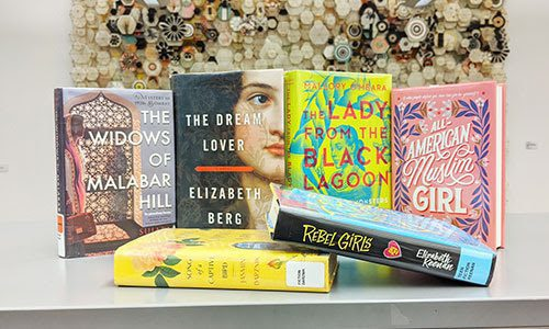 Book covers for The Widows of Malabar Hill by Sujata Masey, The Dream Lover by Elizabeth Berg, The Lady From the Black Lagoon by Mallory O'Meara, All-American Muslim Girl by Nadine Jolie Courtney, Song of a Captive Bird by Jasmin Darznik, Rebel Girls by Elizabeth Keenan
