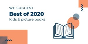 We suggest: Best of 2020: kids & picture books