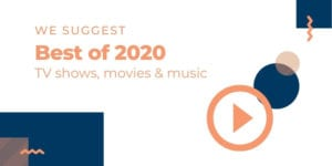 We Suggest Best of 2020: TV shows, movies & music