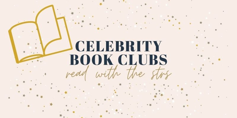 Celebrity Book Clubs: Read with the Stars