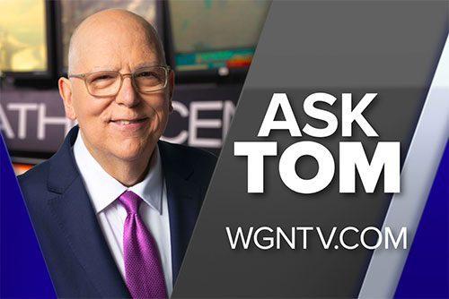 Ask Tom: WGNTV.com