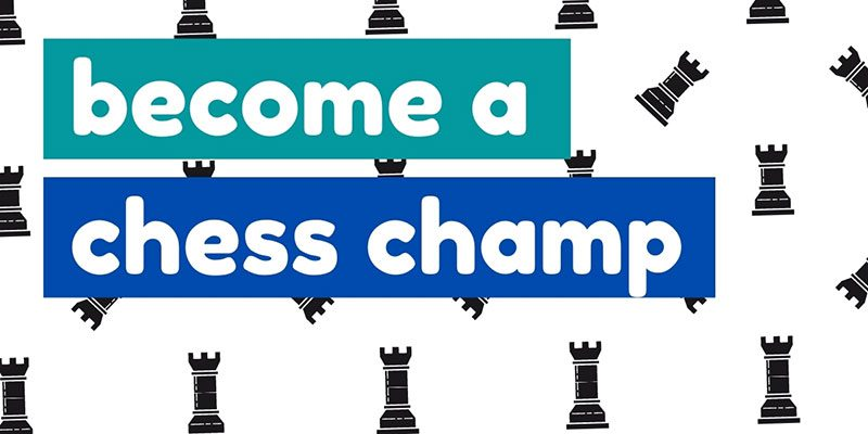 Become a chess champ