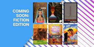 Coming Soon: Fiction Edition with book covers