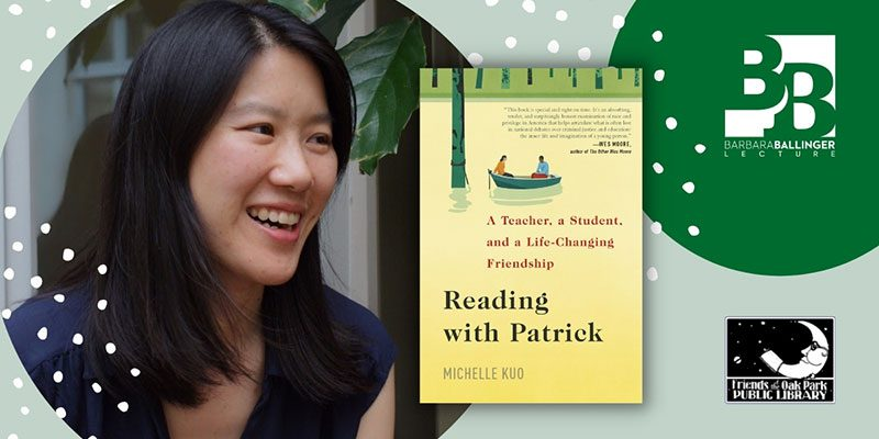 Author Michelle Kuo with Reading Patrick book cover, Barbara Ballinger Lecture logo, and Friends of the Library logo